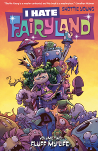 https://bookspoils.wordpress.com/2016/12/16/review-i-hate-fairyland-volume-2-by-skottie-young/