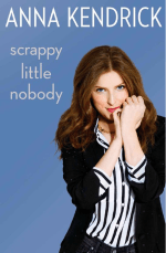 https://bookspoils.wordpress.com/2016/11/17/review-scrappy-little-nobody-by-anna-kendrick/