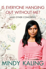 https://bookspoils.wordpress.com/2017/01/04/review-is-everyone-hanging-out-without-me-by-mindy-kaling/