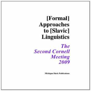 Sell, Buy or Rent Formal Approaches to Slavic Linguistics