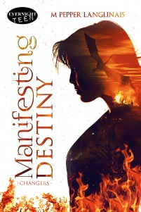 M Pepper Langlinais Manifesting Destiny Evernight