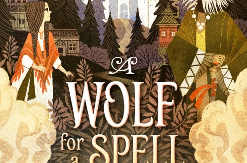 A Wolf for a Spell- middle grade fantasy