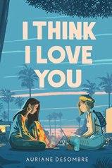 I think I Love You - YA romance