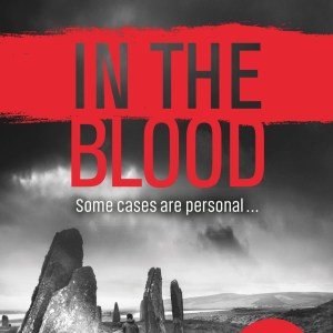 In The Blood- Crime Fiction