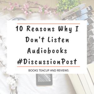 Why I Don't Listen Audiobooks