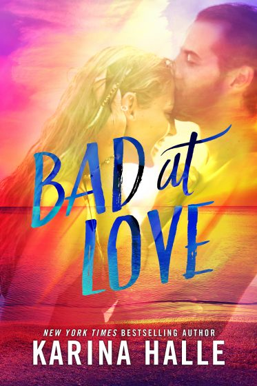 Image result for bad at love karina halle cover reveal