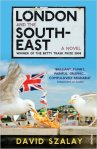 London and the South-East | David Szalay | Bookstoker.com