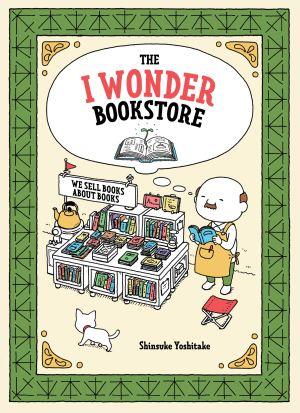 The I Wonder Bookstoker by Shinsuke Yoshitake