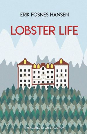 Lobster Life by Erik Fosnes Hansen