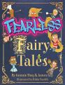 Fearless Fairy Tales by Konnie Huq and James Kay