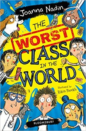 The Worst Class in the World by Joanne Nadine