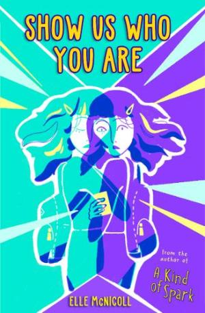 Show Us Who You Are by Elle McNicoll