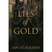 Lies of Gold by Jan Selbourne (OOP)