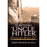Surviving 'Uncle Hitler' ~ Journey of a German Girl