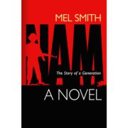 NAM, The Story of a Generation (a novel) (2017 cover)