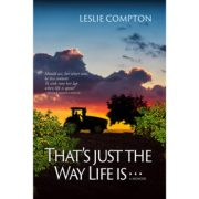 That's Just the Way Life Is… (memoir)