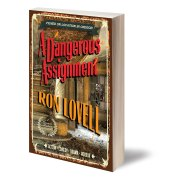 Dangerous Assignment, A Lorenzo Madrid Mystery Book 2