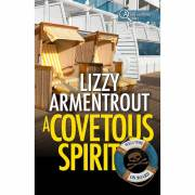 A Covetous Spirit: A Shelly Gale Mystery Book 2