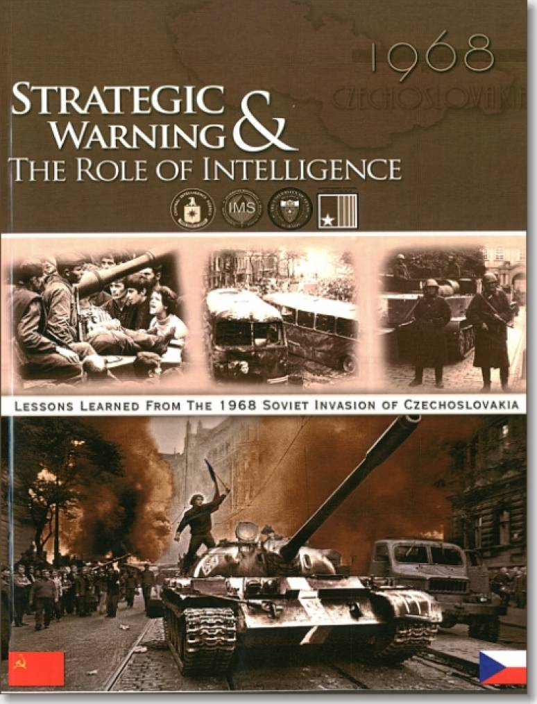 Strategic Warning & the Role of Intelligence: The CIA and Strategic Warning; The