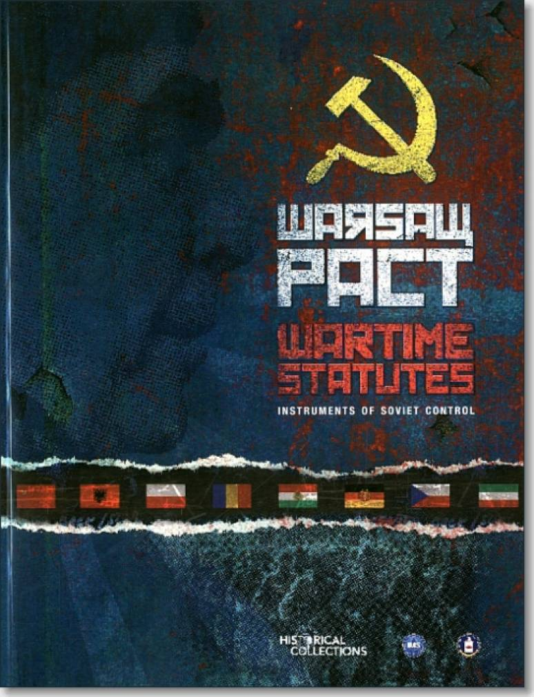 The Warsaw Pact Wartime Statutes: Instruments of Soviet Control (CIA Declassified Book and DVD) ISBN: 9780160920615
