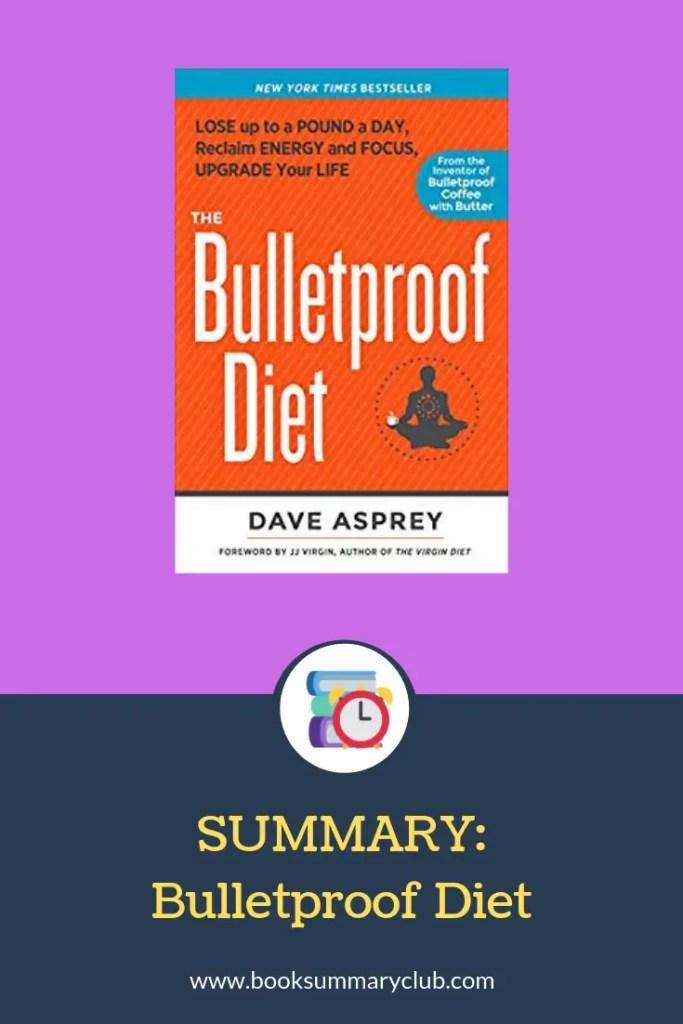 Bulletproof Diet Summary