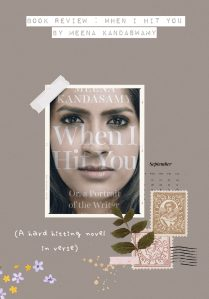 book review when i hit you by meena kandaswamy