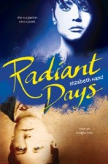 book cover of Radiant Days by Elizabeth Hand published by Viking