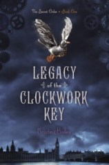 book cover of Legacy of the Clockwork Key by Kristin Bailey published by Simon Pulse