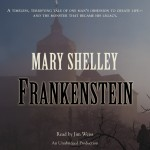 CD cover of audiobook Frankenstein by Mary Shelley read by Jim Weiss published by Listening Library