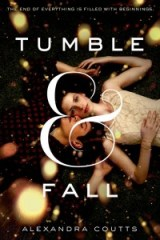 book cover of Tumble & Fall by Alexandra Coutts published by Farrar Strauss Giroux