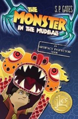 book cover of Monster in the Mudball by SP Gates published by Tu Books
