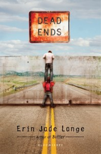 book cover of Dead Ends by Erin Jade Lange published by Bloomsbury