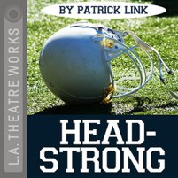 CD cover of Headstrong by Patrick Link Read by Deidrie Henry, Ernie Hudson, Ntare Guma Mbaho Mwine, & Scott Wolf Published by L.A. Theatre Works