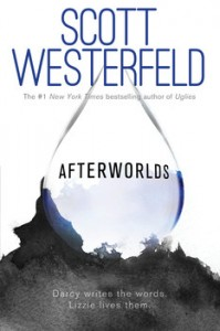 book cover of Afterworlds by Scott Westerfeld published by Simon Teen