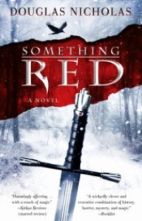 Something Red by Douglas Nicholas published by Atria Emily Bestler Books