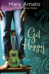 book cover of Get Happy by Mary Amato published by Egmont