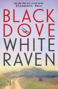 book cover of Black Dove White Raven by Elizabeth Wein published by Disney Hyperion