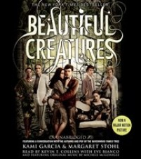 CD cover of Beautiful Creatures by by Kami Garcia, Margaret Stohl Read by Kevin T. Collins, Eve Bianco
