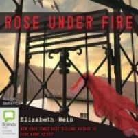 CD cover of Rose Under Fire  by Elizabeth Wein | Read by Sasha Pick Published by Bolinda Publishing