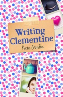 book cover of Writing Clementine by Kate Gordon, published by Allen & Unwin | BooksYALove.com