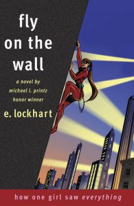 book cover of Fly on the Wall by e lockhart published by Delacorte Press | recommended on BooksYALove.com