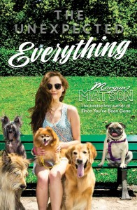book cover of The Unexpected Everything by Morgan Matson published by Simon Schuster | recommended on BooksYALove.com