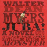 CD cover of audiobook Juba! by Walter Dean Myers | Read by Brandon Gill Published by HarperAudio | recommended on BooksYALove.com