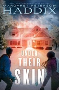 book cover of Under Their Skin by Margaret Peterson Haddix published by Simon & Schuster Books For Young Readers | recommended on BooksYALove.com