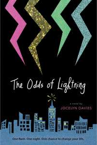 book cover of The Odds of Lightning by Jocelyn Davies published by Simon Pulse  | recommended on BooksYALove.com