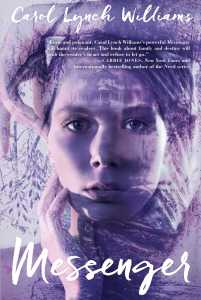 book cover of Messenger by Carol Lynch Williams, published by Simon & Schuster BFYR | recommended on BooksYALove.com