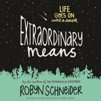 CD cover of Extraordinary Means, by Robyn Schneider | Read by Khristine Hvam, James Fouhey Published by HarperAudio | recommended on BooksYALove.com