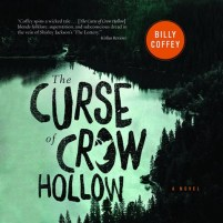 CD cover of The Curse of Crow Hollow, by Billy Coffey | Read by Gabe Wicks Published by Thomas Nelson | recommended on BooksYALove.com
