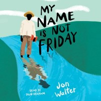 CD cover of My Name is Not Friday, by Jon Walter | Read by Dion Graham Published by Scholastic Audio | recommended on BooksYALove.com