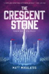 book cover of The Crescent Stone by Matt Mikalatos, published by Tyndale | recommended on BooksYALove.com